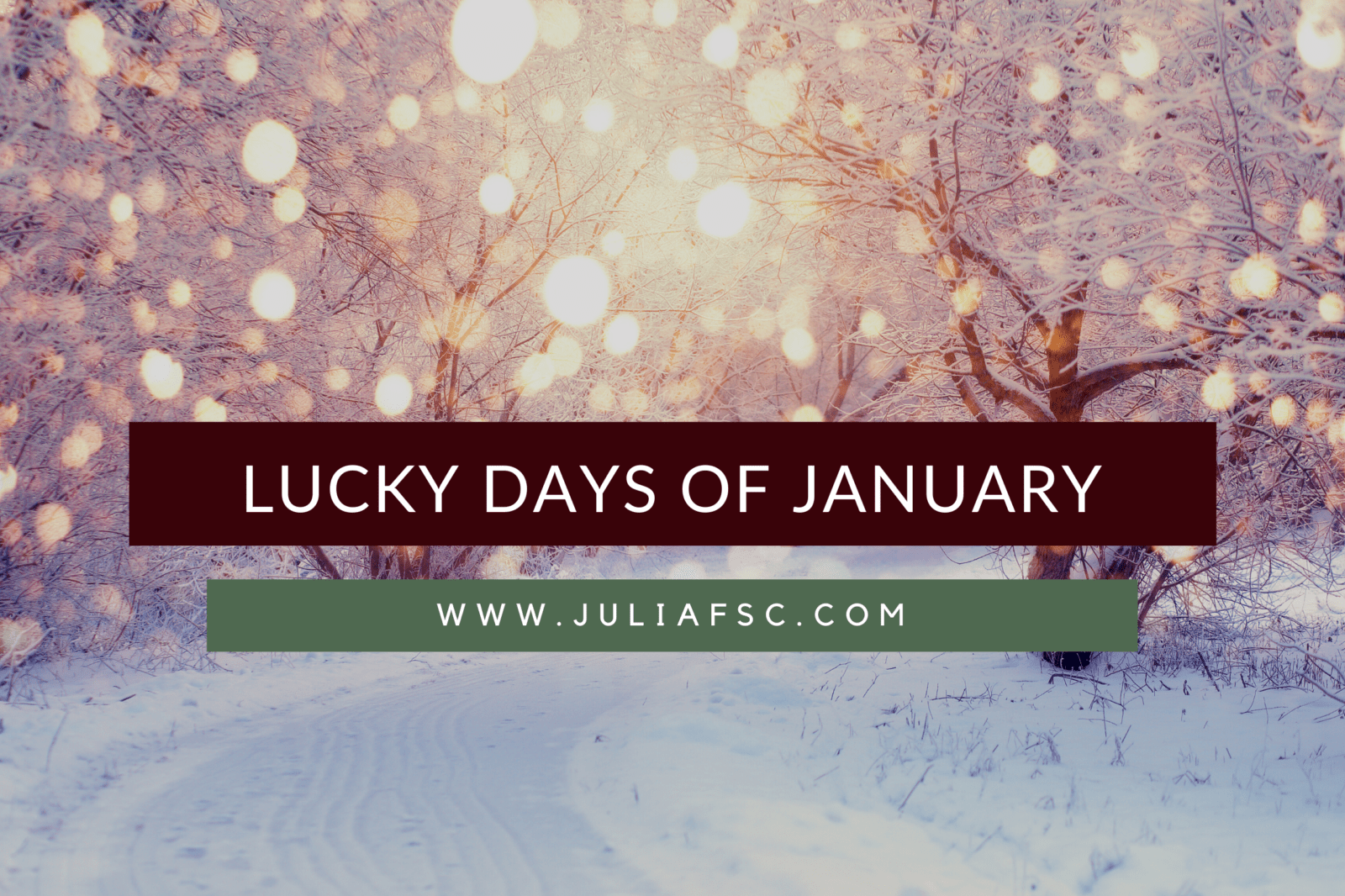 Lucky days of January