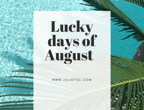 Τυχερές μέρες Αυγούστου